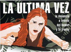 'La última vez': Teatro contra la violencia machista