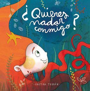 La editorial Fun Readers presenta su nuevo álbum ilustrado,  ¿Quieres nadar conmigo?,   de   Cristina Torrón